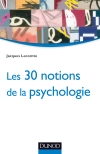 Les 30 notions de la psychologie