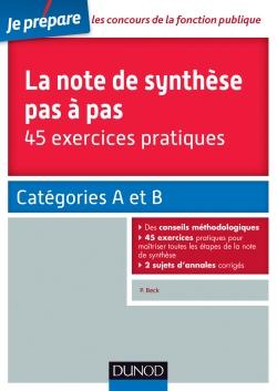 La note de synthèse pas à pas - 45 exercices pratiques