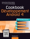 Cookbook Développement Android 4 : 60 recettes de pros