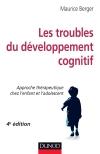Les troubles du développement cognitif : Approche thérapeutique chez l'enfant et l'adolescent