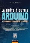 La Boîte à outils Arduino : 105 techniques pour réussir vos projets