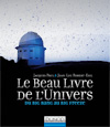 Le Beau Livre de l'Univers : Du Big Bang au Big Freeze
