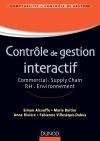 Contrôle de gestion interactif : Commercial. Supply Chain. RH.Environnement