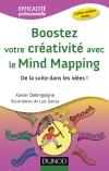 Boostez votre créativité avec le Mind Mapping : De la suite dans les idées !