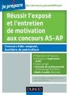 Réussir l'exposé et l'entretien de motivation aux concours AS-AP : Tout pour l'épreuve orale