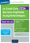 Le Grand Livre 2014 des tests d'aptitude et psychotechniques : Toutes les méthodes détaillées
