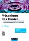 Mécanique des fluides : Cours et exercices corrigés