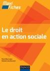 Maxi-fiches. Le droit en action sociale