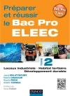Préparer et réussir le Bac Pro ELEEC : T2 Locaux industriels, habitat tertiaire et développement durable