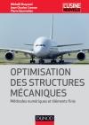 Optimisation des structures mécaniques : Méthodes numériques et éléments finis