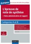 L'épreuve de note de synthèse : Catégories A et B