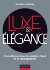 Luxe et Elégance : L'excellence dans la relation client et le management