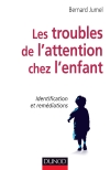 Les troubles de l'attention chez l'enfant : Identification et remédiations