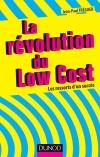 La révolution du Low cost : Les ressorts d'un succès