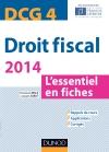 DCG 4 - Droit fiscal - 2014 : L'essentiel en fiches