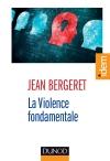 La violence fondamentale : L'inépuisable Œdipe