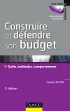 Construire et défendre son budget : Outils, méthodes, comportements