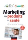 Marketing des produits de santé : Stratégies d'accès au marché - Médicaments remboursalbes, selfcare, cosmétiques et aliments santé