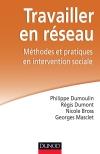 Travailler en réseau : Méthodes et pratiques en interventions sociales