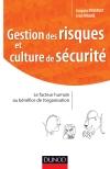 Gestion des risques et culture de sécurité : Maitriser les facteurs humains et organisationnels