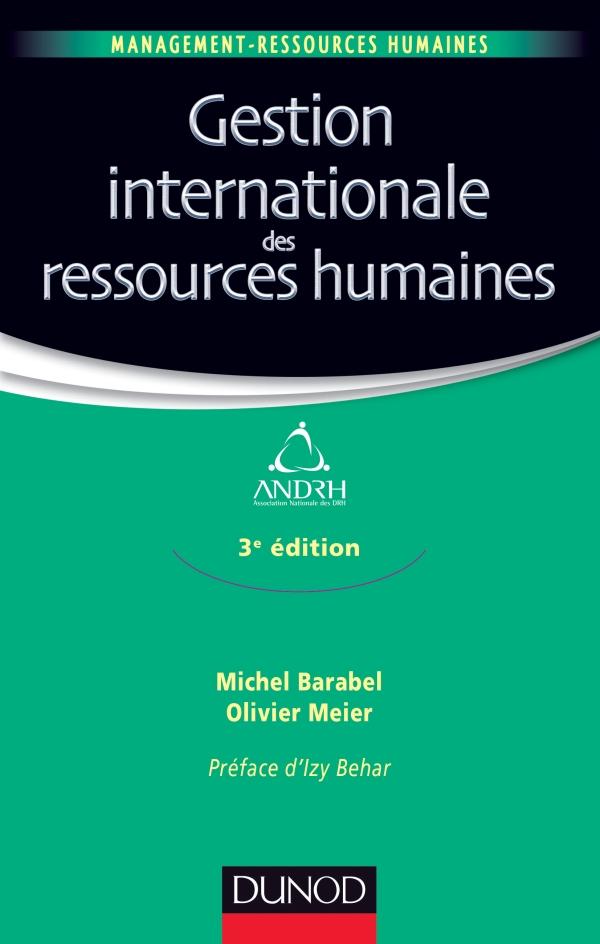 Gestion internationale des ressources humaines - 3e ?dition