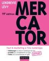 Mercator 11e édition. Accès e-book inclus : Tout le marketing à l'ère numérique
