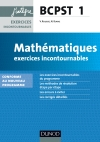 Mathématiques Exercices incontournables BCPST 1re année : nouveau programme 2013