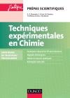Techniques expérimentales en Chimie : Conforme au nouveau programme