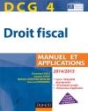 DCG 4 - Droit fiscal 2014/2015 : Manuel et Applications