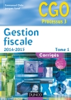 Gestion fiscale 2014-2015 - Tome 1 : Corrigés
