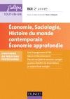 Economie, Sociologie, Histoire du monde contemporain. Economie approfondie. ECE 2