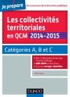 Les collectivités territoriales en QCM 2014-2015 : Catégories A, B et C