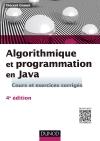 Algorithmique et programmation en Java : Cours et exercices corrigés