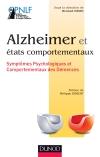 Alzheimer et états comportementaux : Symptômes psychologiques et comportementaux des démences