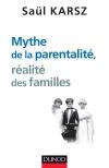 Mythe de la parentalité, réalité des familles
