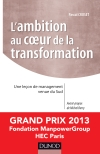 L'ambition au coeur de la transformation : Une leçon de management venue du Sud - Prix Manpower 2013