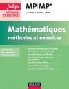 Mathématiques Méthodes et Exercices MP : Nouveau programme 2014