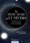 Le petit livre de l'univers : Astéroïdes funestes, trous noirs étranges et ondes mystérieuses…