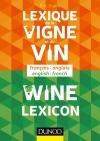 Lexique de la vigne et du vin : Français/Anglais - Anglais/Français