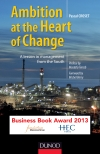 Ambition, at the Heart of Change : A lesson in management from the South
