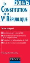 La Constitution de la Ve République 2014-2015 : Texte intégral commenté