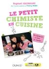 Le petit chimiste en cuisine : 30 expériences à faire en famille