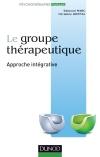 Le groupe thérapeutique : Approche intégrative