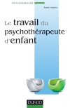 Le travail du psychothérapeute d'enfant