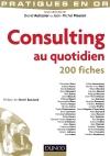 Consulting au quotidien : 200 fiches