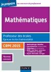 Mathématiques. Professeur des écoles. Ecrit admissibilité. CRPE 2015. : CRPE 2015