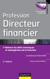 Profession Directeur financier : Relever les défis techniques et managériaux de la fonction