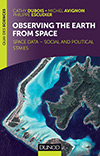 Observing the Earth from space : Space data - social and political stakes