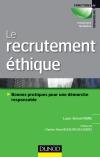 Le recrutement éthique : Bonnes pratiques pour une démarche responsable