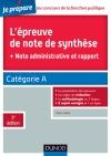 L'épreuve de note de synthèse : + note administrative et rapport